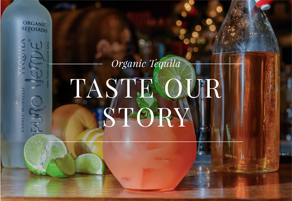 Puro Verde Tequila - Taste Our Story